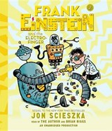 Frank Einstein and the Electro-finger | Jon Scieszka |