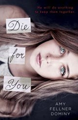 Die for You | Amy Fellner Dominy |