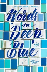Words in Deep Blue | Cath Crowley |