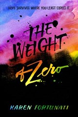 Weight of Zero | Karen Fortunati |