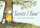 Secrets I Know | Kallie George |