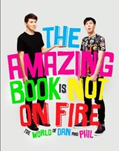 The Amazing Book Is Not On Fire | Howell, Dan ; Lester, Phil |