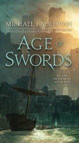 Legends of the first empire (02): age of swords | Michael J. Sullivan |
