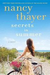 Secrets in Summer | Nancy Thayer |