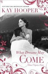 What Dreams May Come | Kay Hooper |