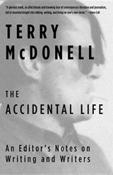 The Accidental Life | Terry McDonell |