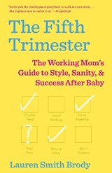 The Fifth Trimester | Lauren Smith Brody |