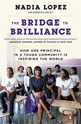 The Bridge to Brilliance | Nadia Lopez |