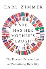 She Has Her Mother's Laugh | Carl Zimmer |