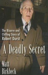 A Deadly Secret | Matt Birkbeck |