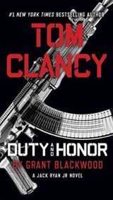 Tom clancy duty and honor | Grant Blackwood |