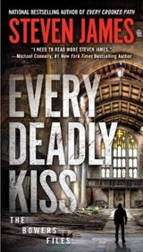 Every deadly kiss | Steven James |