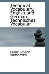 Technical Vocabulary, English and German. Technisches Vocabu