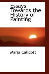 Essays Towards the History of Painting