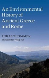 Environmental History of Ancient Greece and Rome | Lukas Thommen |