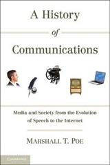 A History of Communications | Marshall T. Poe |