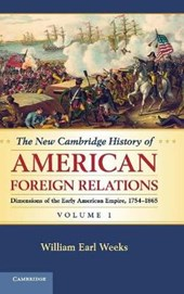 New Cambridge History of American Foreign Relations: Volume