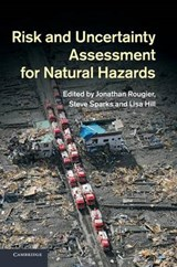 Risk and Uncertainty Assessment for Natural Hazards | Jonathan Rougier |