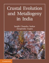 Crustal Evolution and Metallogeny in India