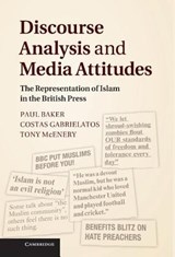 Discourse Analysis and Media Attitudes | Paul Baker |