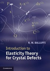 Introduction to Elasticity Theory for Crystal Defects | R W Balluffi |