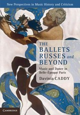 Ballets Russes and Beyond | Davinia Caddy |