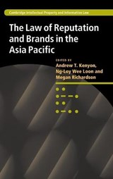 The Law of Reputation and Brands in the Asia Pacific | Andrew Kenyon |