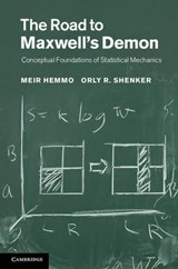 The Road to Maxwell's Demon | Meir Hemmo |