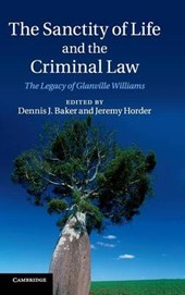 Sanctity of Life and the Criminal Law | Dennis J Baker |