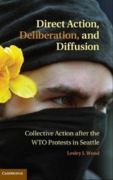 Direct Action, Deliberation, and Diffusion | Lesley J. Wood |