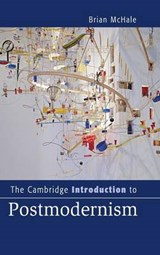 The Cambridge Introduction to Postmodernism | Brian McHale |