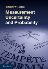 Measurement Uncertainty and Probability | Robin Willink |