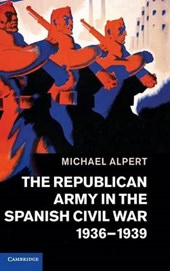 Republican Army in the Spanish Civil War, 1936-1939