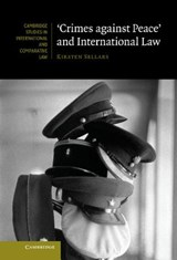 'Crimes against Peace' and International Law | Kirsten Sellars |