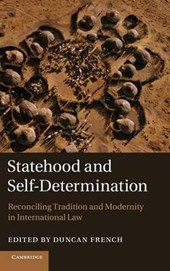 Statehood and Self-Determination | Duncan French |