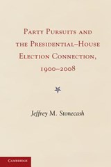 Party Pursuits and the Presidential-House Election Connection, | Jeffrey M. Stonecash |