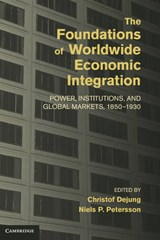 The Foundations of Worldwide Economic Integration | auteur onbekend |