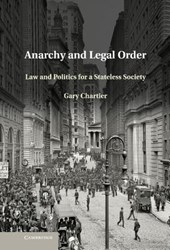 Anarchy and Legal Order | Gary Chartier |