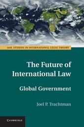 Future of International Law | Joel P Trachtman |