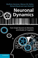 Neuronal Dynamics | New York) Paninski Wulfram (ecole Polytechnique Federale De Lausanne) Gerstner ; Werner M. Kistler ; Richard (university Of Ottawa) Naud ; Liam (columbia University |