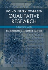 Doing Interview-Based Qualitative Research | Eva Magnusson |