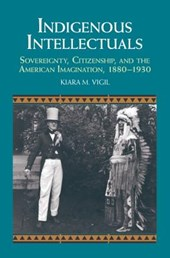 Indigenous Intellectuals | Kiara M. Vigil |