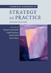 Cambridge Handbook of Strategy as Practice