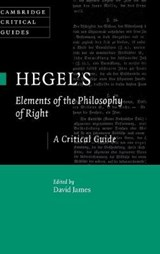 Hegel's Elements of the Philosophy of Right | David James |