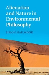 Alienation and Nature in Environmental Philosophy | Simon Hailwood |