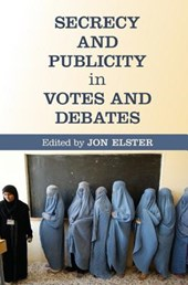 Secrecy and Publicity in Votes and Debates