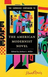 The Cambridge Companion to the American Modernist Novel | Joshua L. Miller |