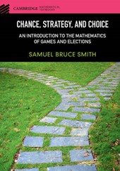 Chance, Strategy, and Choice | Samuel Bruce Smith |