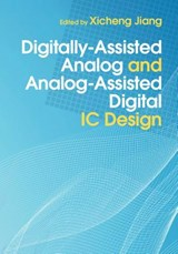Digitally-Assisted Analog and Analog-Assisted Digital IC Design | auteur onbekend |