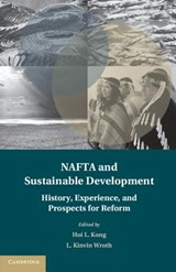 NAFTA and Sustainable Development | Hoi Kong |